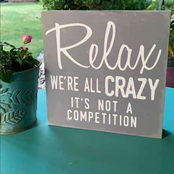 Barnyard designs Other - Relax crazy wood box sign